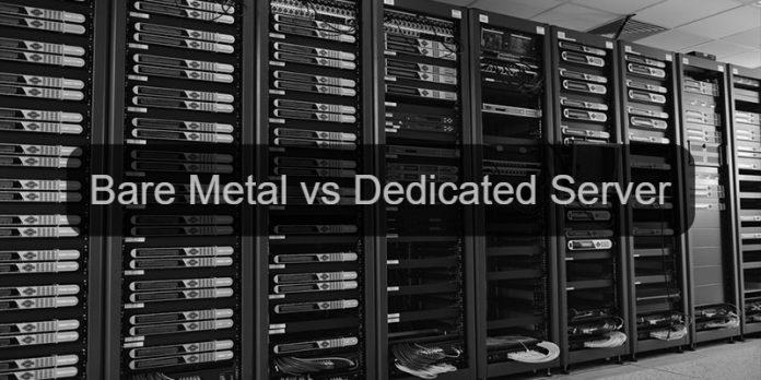 bare-metal-vs-dedicated-servers