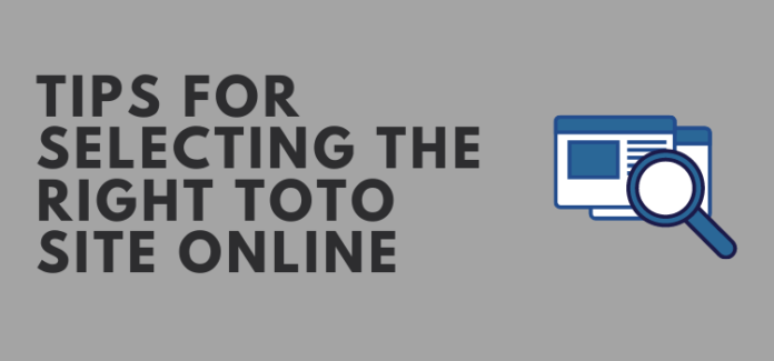 Tips-for-Selecting-the-Right-Toto-WebSite